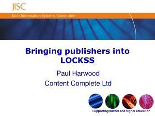Bringing publishers into LOCKSS