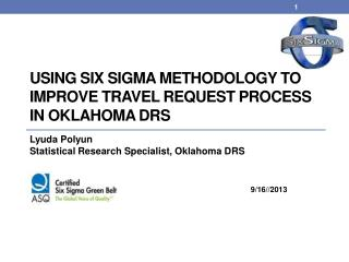 Using  Six Sigma Methodology to Improve  Travel Request Process  in Oklahoma DRS