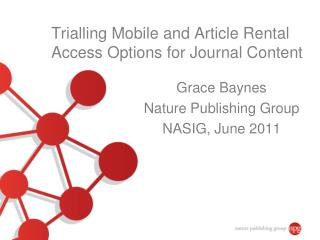 Trialling Mobile and Article Rental Access Options for Journal Content