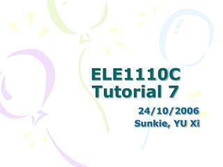 ELE1110C Tutorial 7