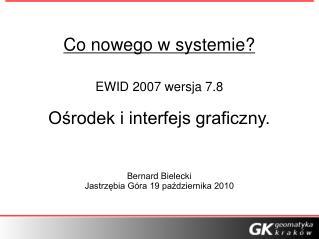 Co nowego w systemie?