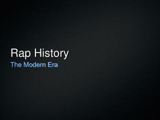 Rap History