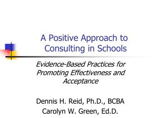A Positive Approach to  Consulting in Schools