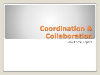 Coordination & Collaboration