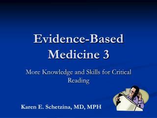 Evidence-Based Medicine 3