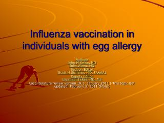 Influenza vaccination in individuals with egg allergy