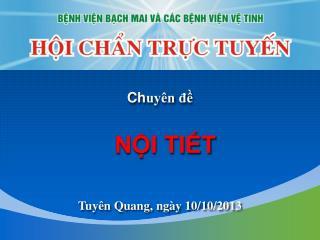 Tuyên Quang, ngày 10/10/2013
