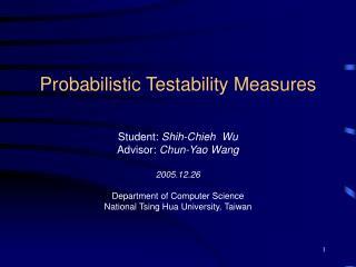 Probabilistic Testability Measures