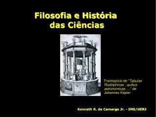 Filosofia e História  das Ciências