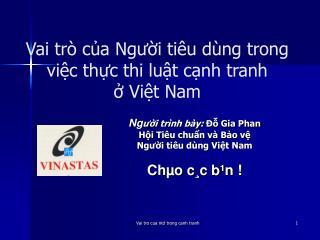 Vai trò của Người tiêu dùng trong việc thực thi luật cạnh tranh  ở Việt Nam