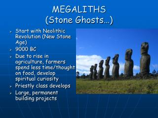 MEGALITHS (Stone Ghosts…)