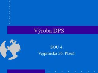 Výroba DPS