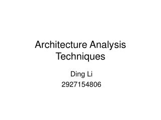 Architecture Analysis Techniques