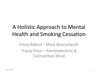 A Holistic Approach to Mental Health and Smoking Cessation