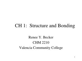 CH 1:  Structure and Bonding