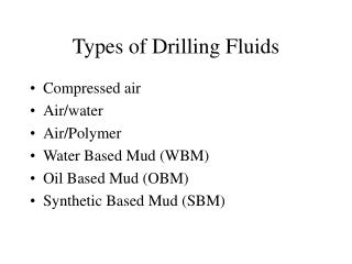 Types of Drilling Fluids