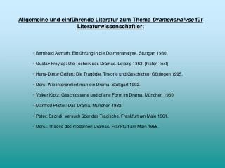 Allgemeine und einf hrende Literatur zum Thema Dramenanalyse f r Literaturwissenschaftler: