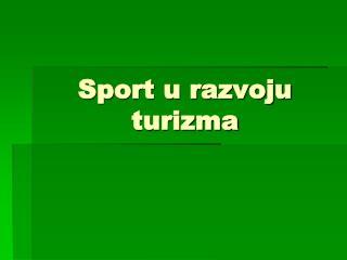 Sport u razvoju turizma