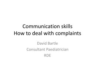 Communication skills How to deal with complaints