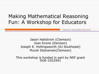 Making Mathematical Reasoning  Fun: A Workshop for Educators