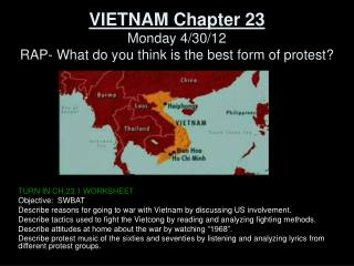 VIETNAM Chapter 23 Monday 4/30/12 RAP- What do you think is the best form of protest?