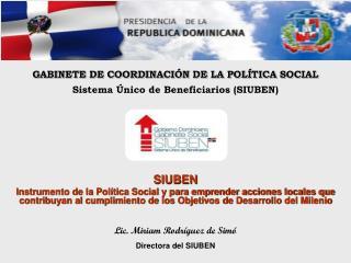 Sistema Único de Beneficiarios (SIUBEN)