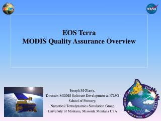 EOS Terra MODIS Quality Assurance Overview