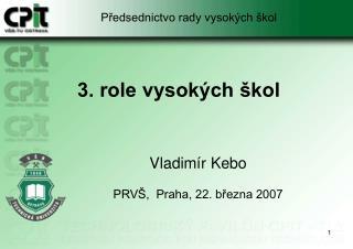 3. role vysok�ch �kol