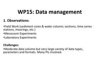 WP15: Data management