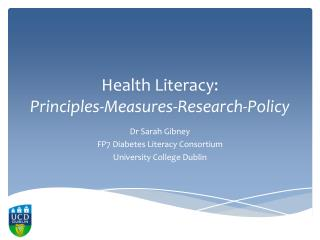 Health Literacy:  Principles-Measures-Research-Policy