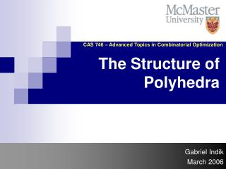 The Structure of Polyhedra