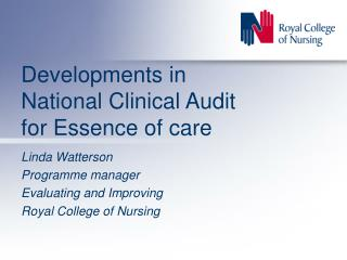 Developments in National Clinical Audit for Essence of care