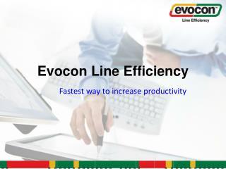 Evocon Line Efficiency