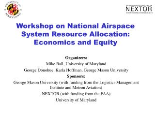 Workshop on National Airspace System Resource Allocation:  Economics and Equity