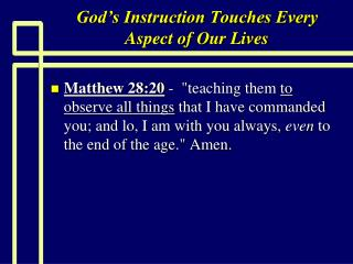 God�s Instruction Touches Every Aspect of Our Lives