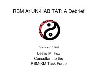 RBM At UN-HABITAT: A Debrief