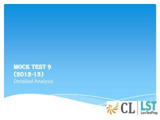 MOCK TEST 9  (2012-13) Detailed Analysis
