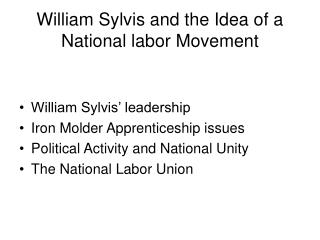 William Sylvis and the Idea of a National labor Movement