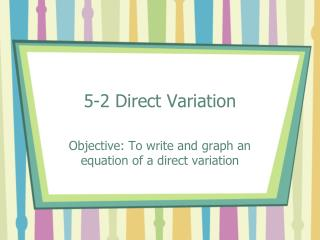 5-2 Direct Variation