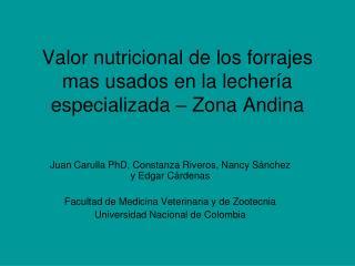 Valor nutricional de los forrajes mas usados en la lechería especializada – Zona Andina