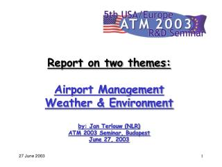 Contents Background Weather & Environment Airport Management Value of the seminar