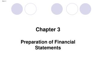 Chapter 3 Preparation of Financial Statements