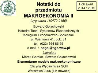 Marek Garbicz, Edward Golachowski Elementarne modele makroekonomiczne Oficyna Wydawnicza SGH