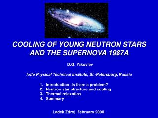 COOLING OF YOUNG N EUTRON ST A R S AND THE SUPERNOVA 1987A