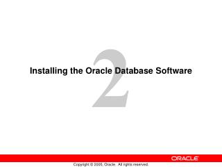 Installing the Oracle Database Software