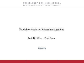 bungsbeispiel Unternehmensbewertung  Prof. Dr. Klaus-Peter Franz