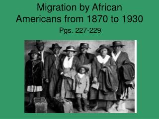 Migration by African Americans from 1870 to 1930