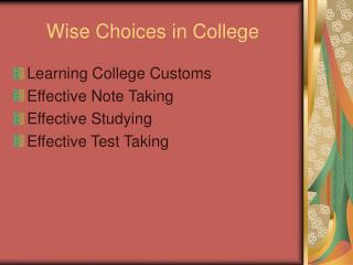 Wise Choices in College