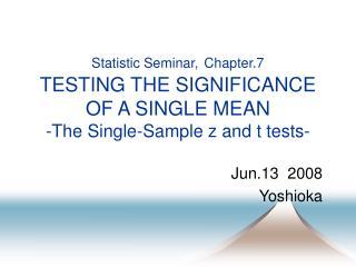 Jun.13  2008 Yoshioka