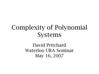 Complexity of Polynomial Systems